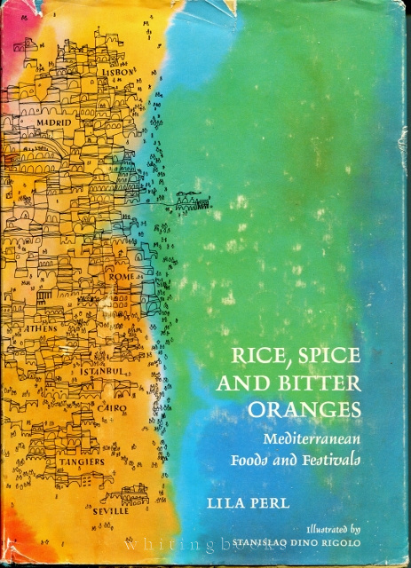 Image for Rice, Spice, and Bitter Oranges: Mediterranean Foods and Festivals