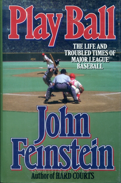 Image for Play Ball: The Life and Troubled Times of Major League Baseball