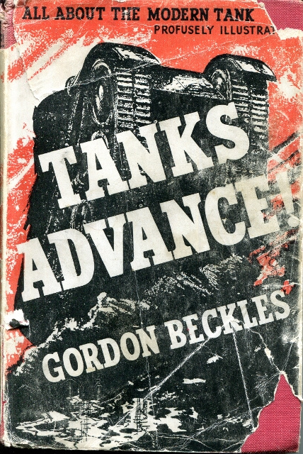Image for Tanks Advance! All About the Modern Tank, Profusely Illustrated