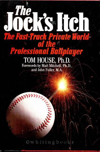 Image for The Jock's Itch : The Fast-Track Private World of the Professional Ballplayer
