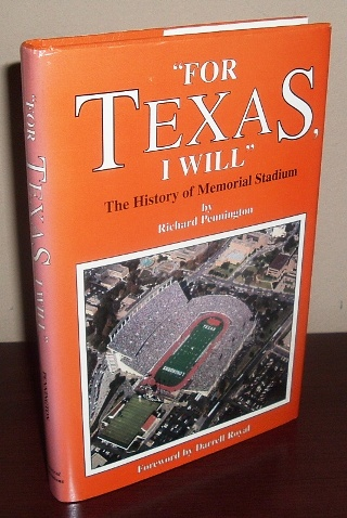 Image for For Texas, I Will : The History of Memorial Stadium