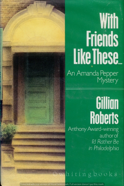 Image for With Friends Like These... An Amanda Pepper Mystery