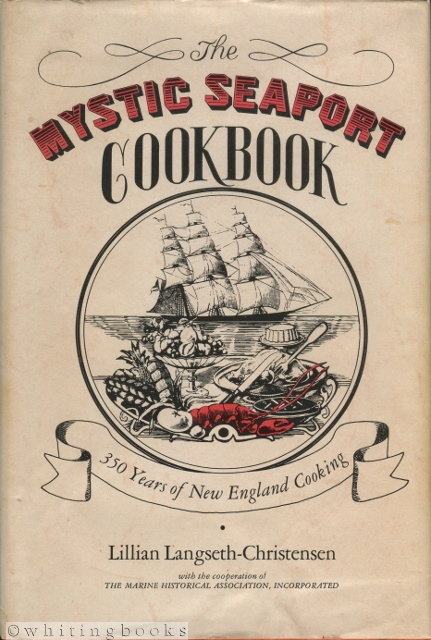 Image for The Mystic Seaport Cookbook: 350 Years of New England Cooking