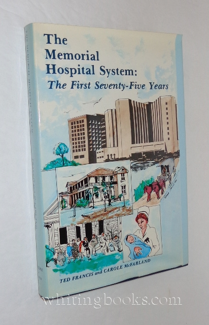 Image for The Memorial Hospital System : The First Seventy-five Years