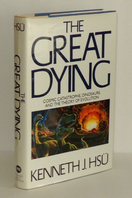 Image for The Great Dying: A Cosmic Catastrophe Demolishes the Dinosaurs and Rocks the Theory of Evolution