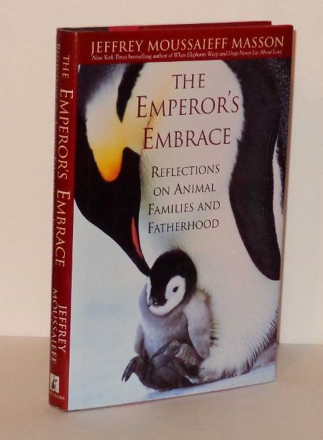 Image for The Emperor's Embrace : Reflections on Animal Families and Fatherhood