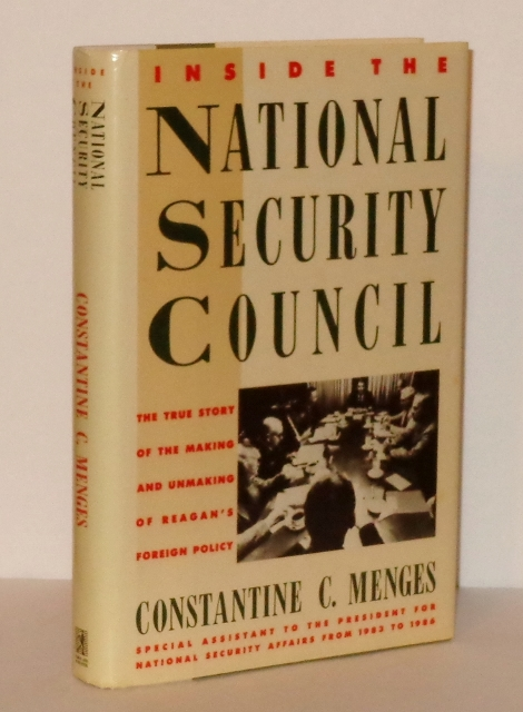 Image for Inside the National Security Council : The True Story of the Making and Unmaking of Reagan's Foreign Policy