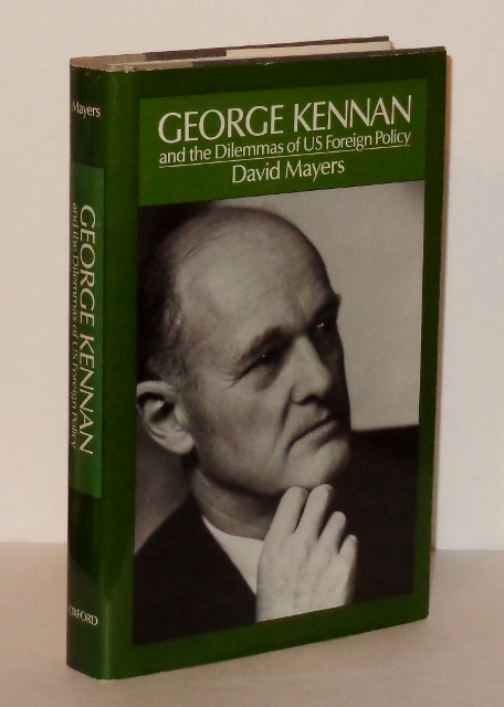 Image for George Kennan and the Dilemmas of U. S. Foreign Policy
