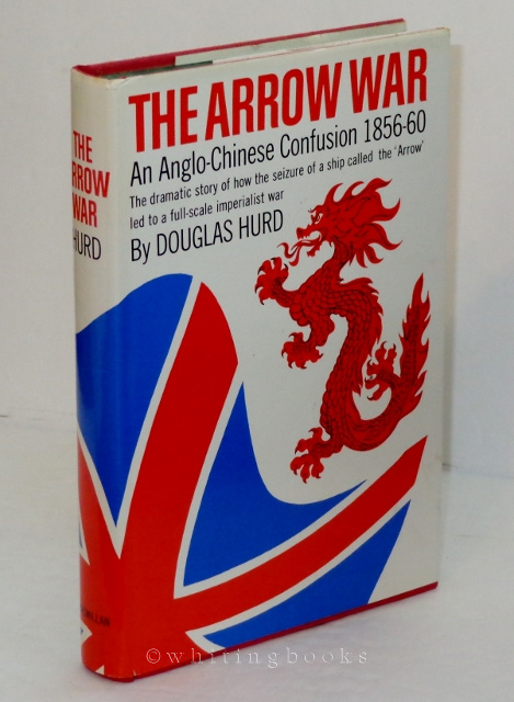 Image for The Arrow War : An Anglo-Chinese Confusion 1856-60