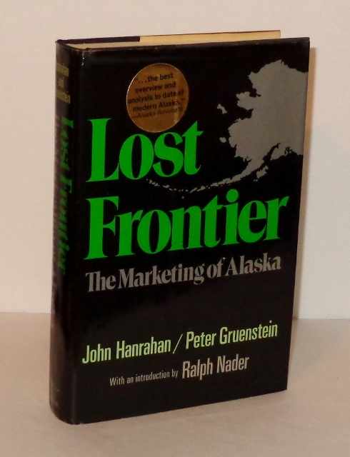 Image for Lost Frontier : The Marketing of Alaska