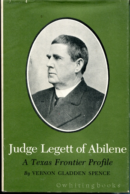 Image for Judge Legett of Abilene: A Texas Frontier Profile