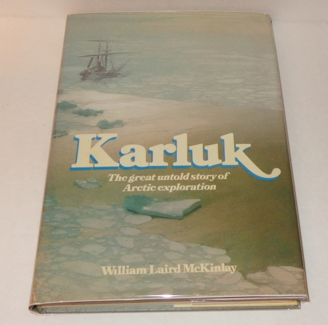 Image for Karluk : The Great Untold Story of Arctic Exploration