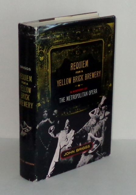Image for Requiem for a Yellow Brick Brewery : A History of the Metropolitan Opera