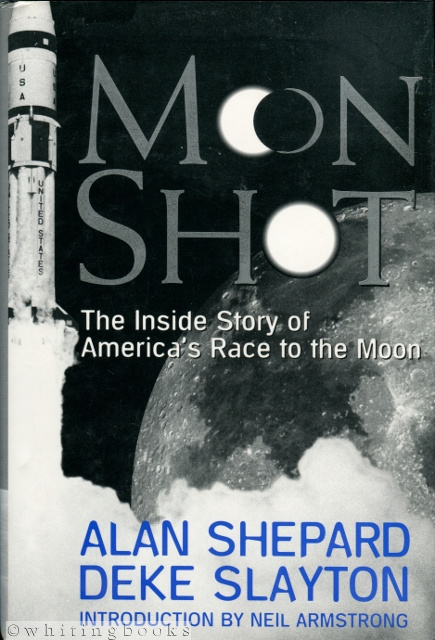 Image for Moon Shot: The Inside Story of America's Race to the Moon