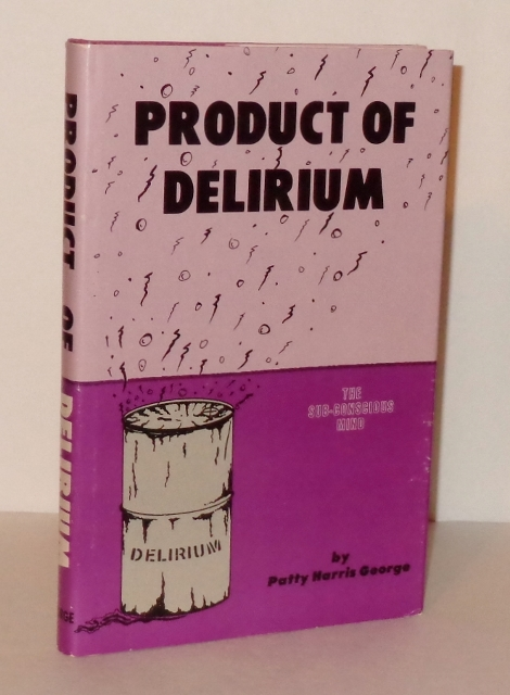 Image for Product of Delirium : The Subconscious Mind