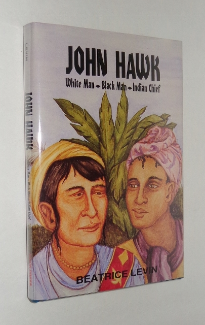 Image for John Hawk: White Man, Black Man, Indian Chief