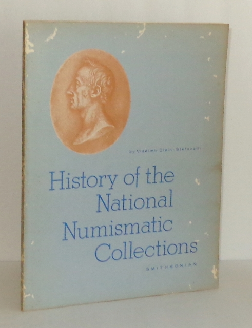 Image for History of the National Numismatic Collections