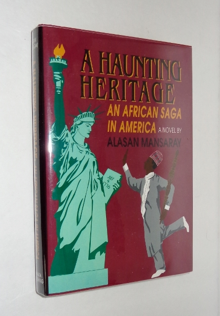 Image for A Haunting Heritage: An African Saga in America