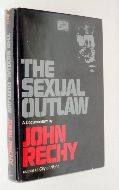 Image for The Sexual Outlaw, A Documentary: A Non-Fiction Account, with Commentaries, of Three Days and Nights In the Sexual Underground