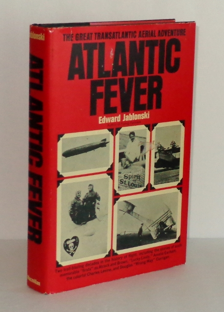 Image for Atlantic Fever: The Great Transatlantic Aerial Adventure