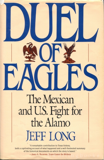 Image for Duel of Eagles: The Mexican and U.S. Fight for the Alamo
