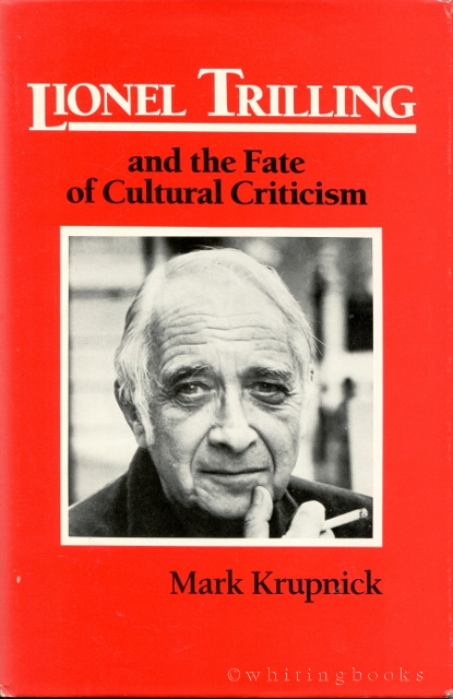 Image for Lionel Trilling and the Fate of Cultural Criticism