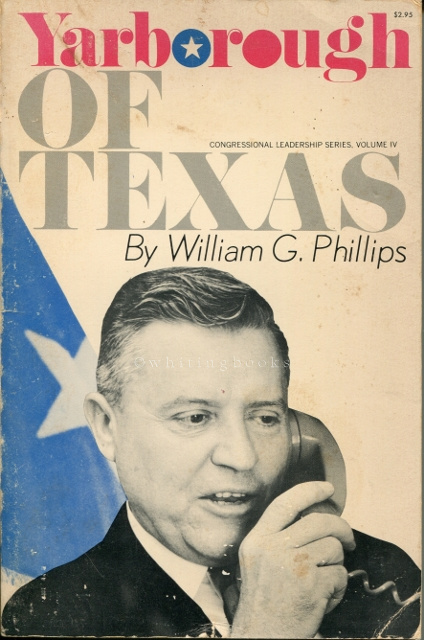 Image for Yarborough of Texas (Congressional Leadership Series, Volume IV) - SIGNED By Ralph W. Yarborough
