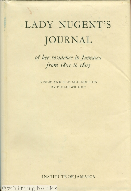 Image for Lady Nugent's Journal of Her Residence in Jamaica from 1801 to 1805: A New and Revised Edition