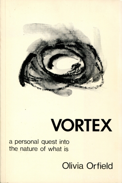Image for Vortex: A Personal Quest into the Nature of What Is