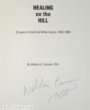 Image for Healing on the Hill: 25 Years of Scott and White History, 1963 - 1988