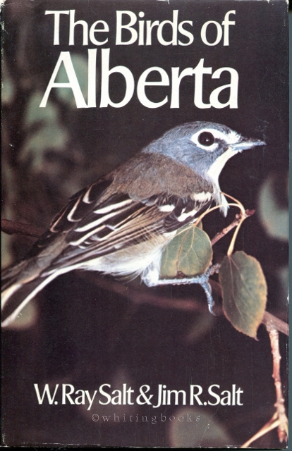 Image for The Birds of Alberta: With Their Ranges in Saskatchewan & Manitoba