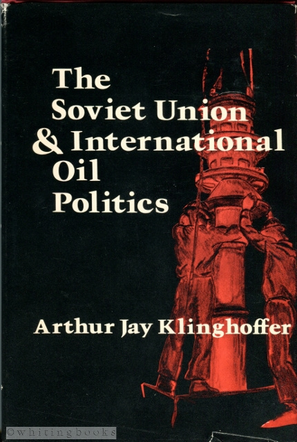 Image for The Soviet Union & International Oil Politics