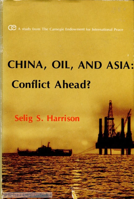 Image for China, Oil, and Asia: Conflict Ahead?