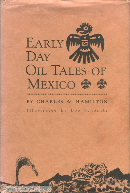 Image for Early Day Oil Tales of Mexico
