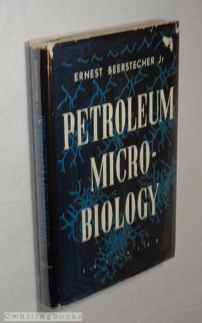 Image for Petroleum Microbiology: An Introduction to Microbiological Petroleum Engineering