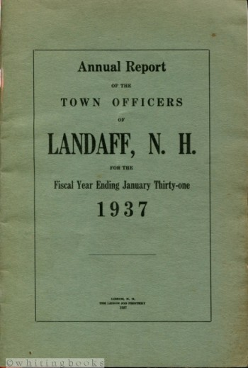 Image for Annual Report of the Town Officers of Landaff, N.H. for the Fiscal Year Ending January Thirty-one 1937