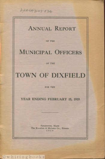 Image for Annual Report of the Municipal Officers of the Town of Dixfield [Maine] for the Year Ending February 15, 1919