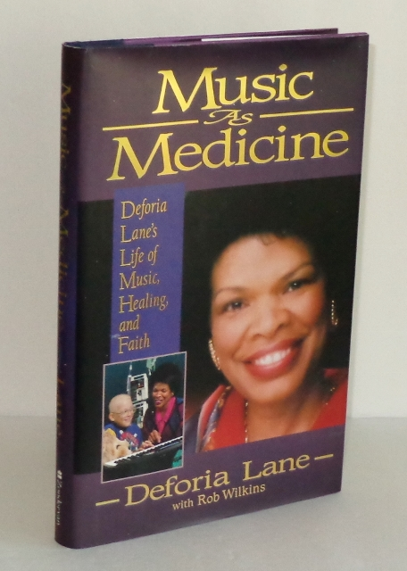 Image for Music As Medicine: Deforia Lane's Life of Music, Healing, and Faith