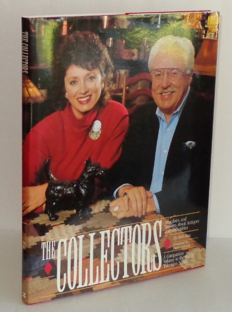 Image for The Collectors: Anecdotes and Answers About Antiques and Collectibles