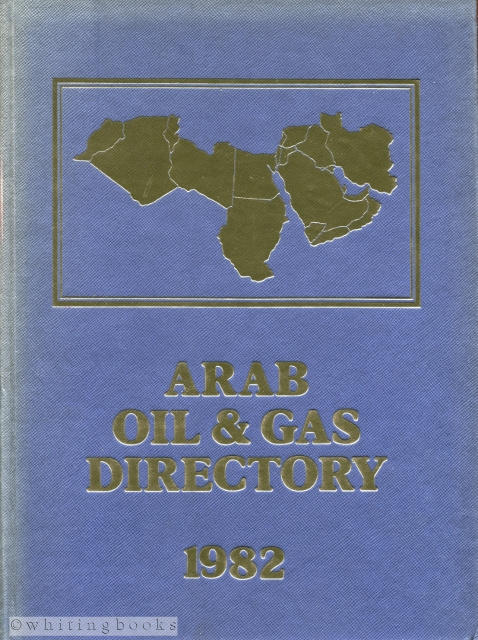 Image for The Arab Oil & Gas Directory 1982