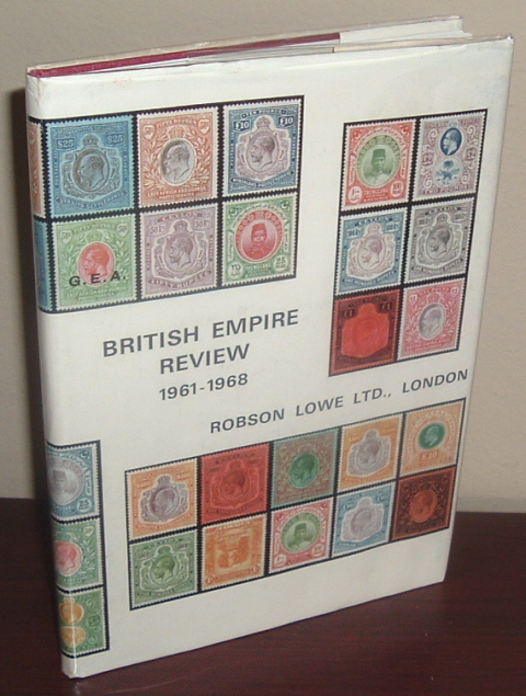Image for British Empire: A Resume of Prices Realised at Auction for the Seven Seasons 1961-1968 of British Empire Postage Stamps