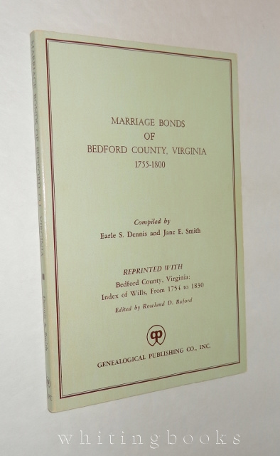 Image for Marriage Bonds of Bedford County Virginia 1755-1800
