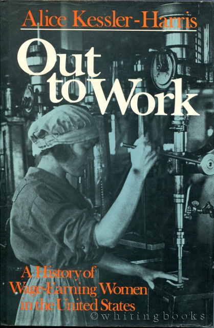 Image for Out to Work: A History of Wage-Earning Women in the United States