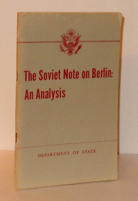 Image for The Soviet Note on Berlin: An Analysis