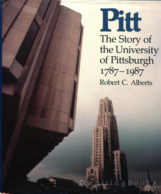 Image for Pitt: The Story of the University of Pittsburgh, 1787-1987