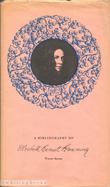 Image for A Bibliography of Elizabeth Barrett Browning