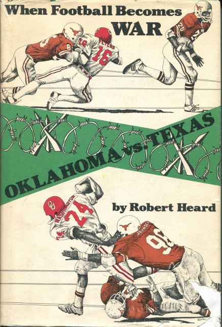 Image for Oklahoma vs. Texas: When Football Becomes War
