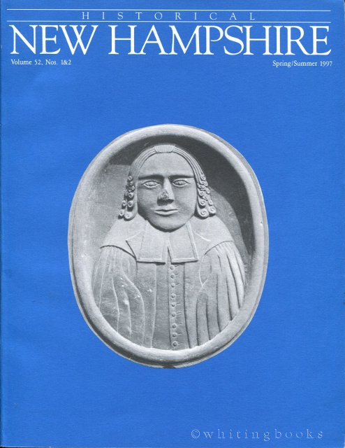 Image for Historical New Hampshire Volume 52, Nos. 1&2 Spring/Summer 1997