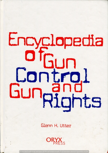 Image for Encyclopedia of Gun Control and Gun Rights