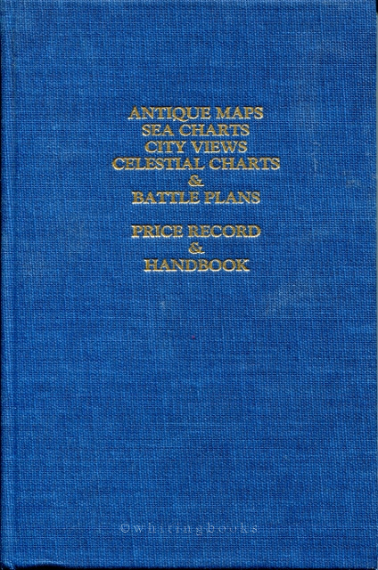 Image for Antique Maps, Sea Charts, City Views, Celestial Charts & Battle Plans: Price Record & Handbook for 1991 (Volume 9)